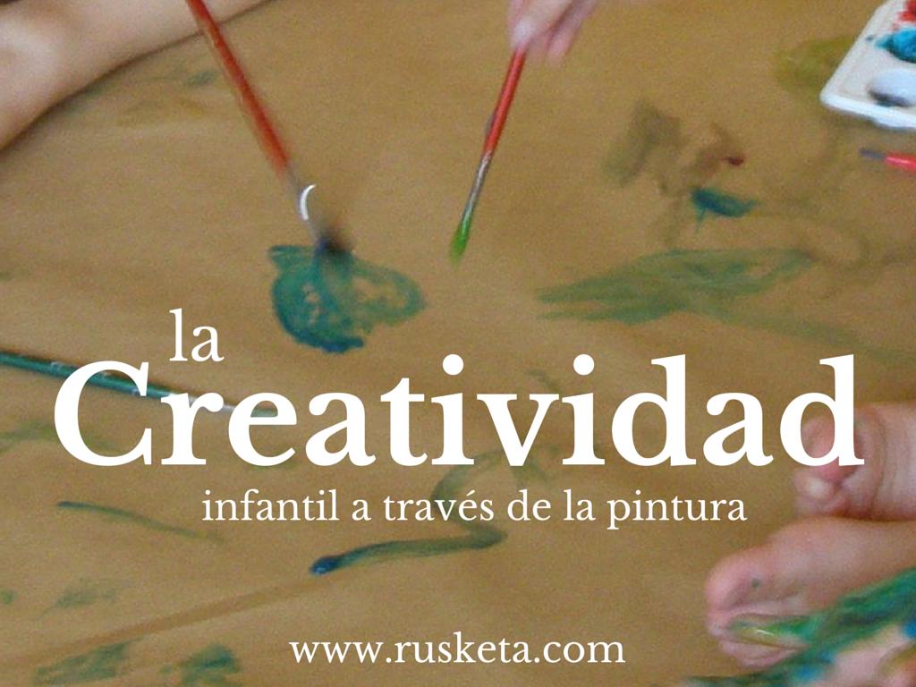 La creatividad infantil a través de la pintura