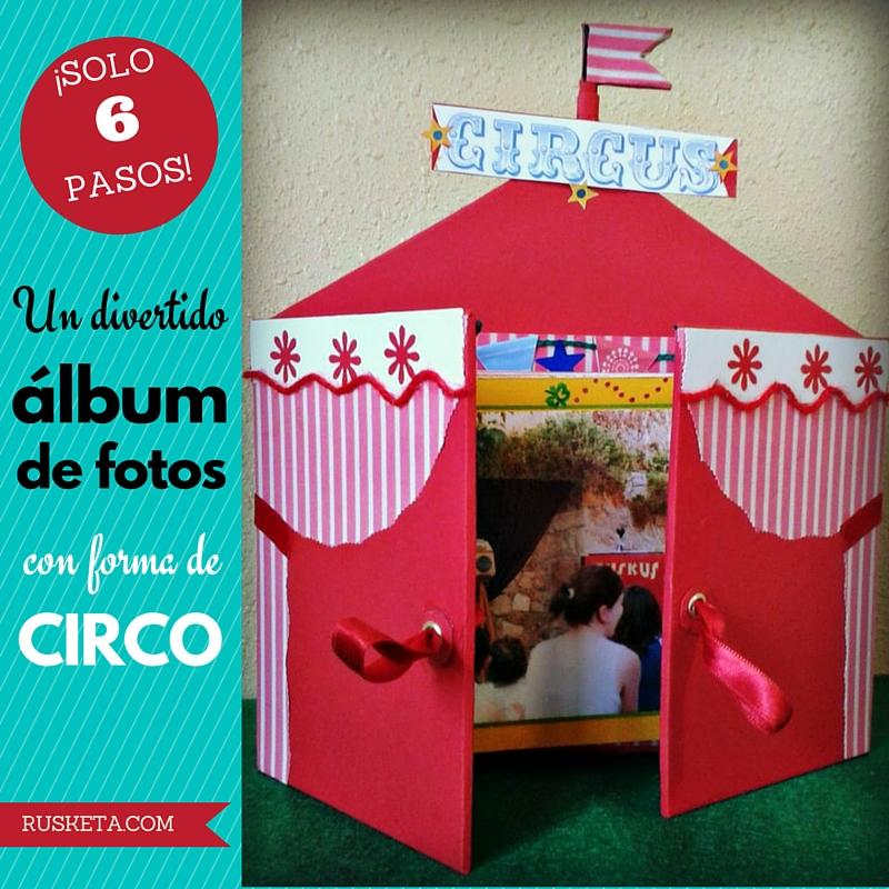 Cómo hacer un álbum de fotos en forma de circo