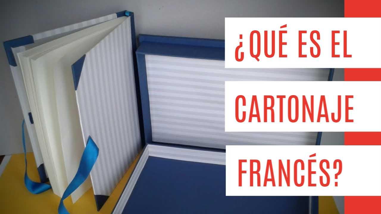 ¿Qué es el cartonaje francés?